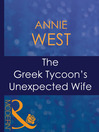 The Greek Tycoon&#39;s Unexpected Wife (eBook)